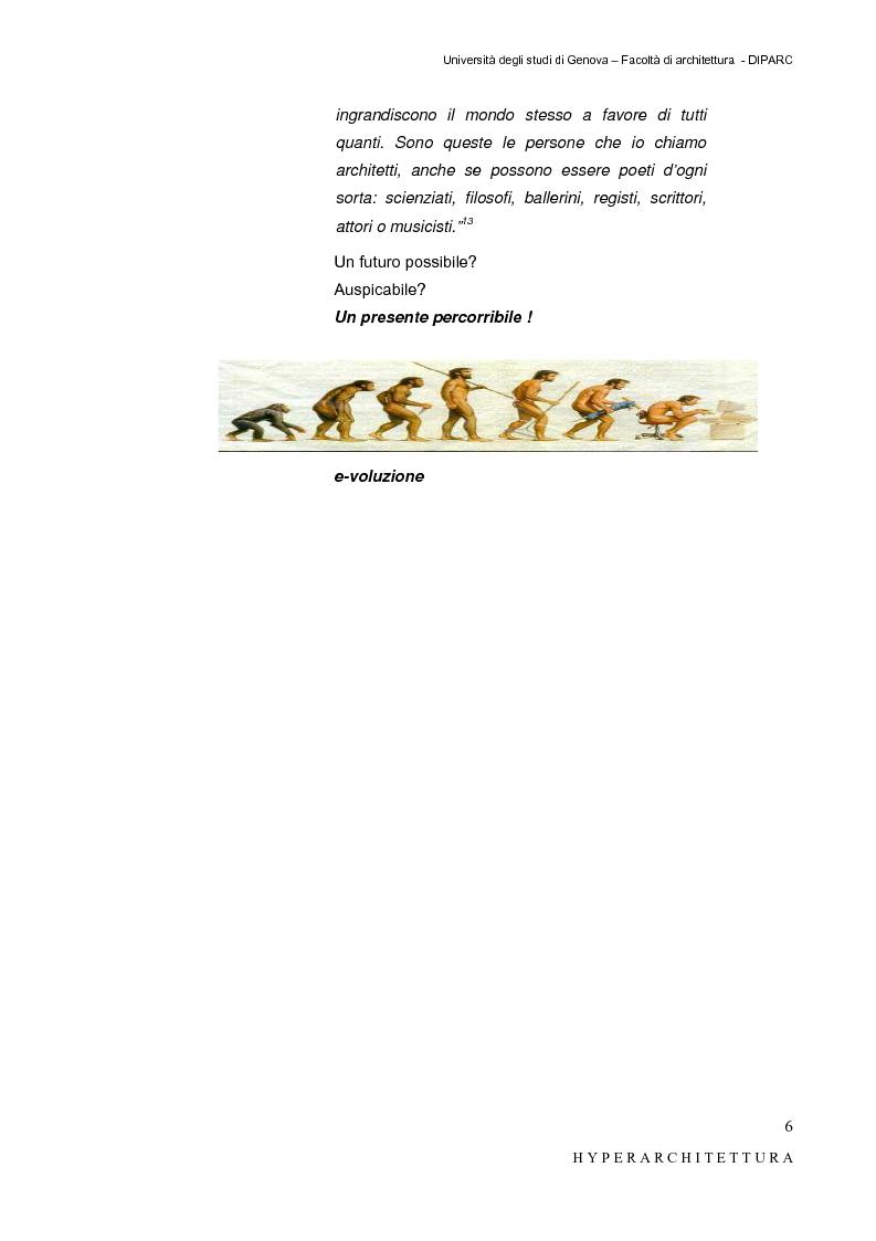 Anteprima della tesi: Hyper_Architettura - Spazi nell'età dell'elettronica e dell'informazione. Sovrapposizioni, intrecci, contaminazioni tra reale e virtuale. Un iperpaesaggio alla Fiera di Genova, Pagina 6