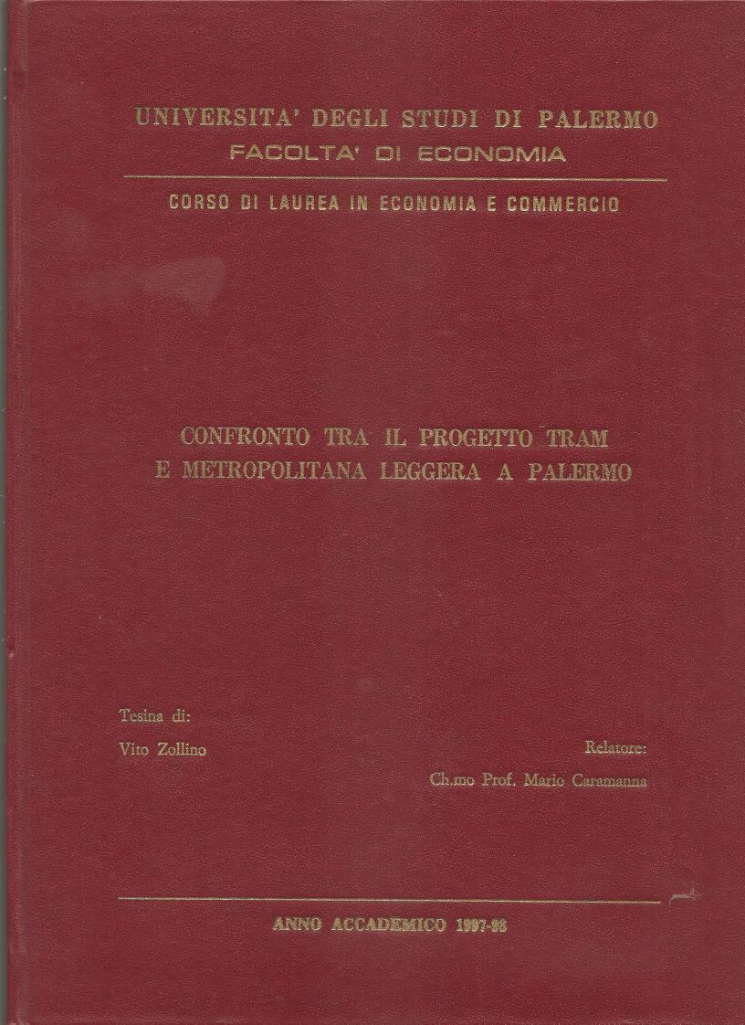 Anteprima della tesi: Confronto tra il progetto tram e metropolitana leggera a Palermo, Pagina 1