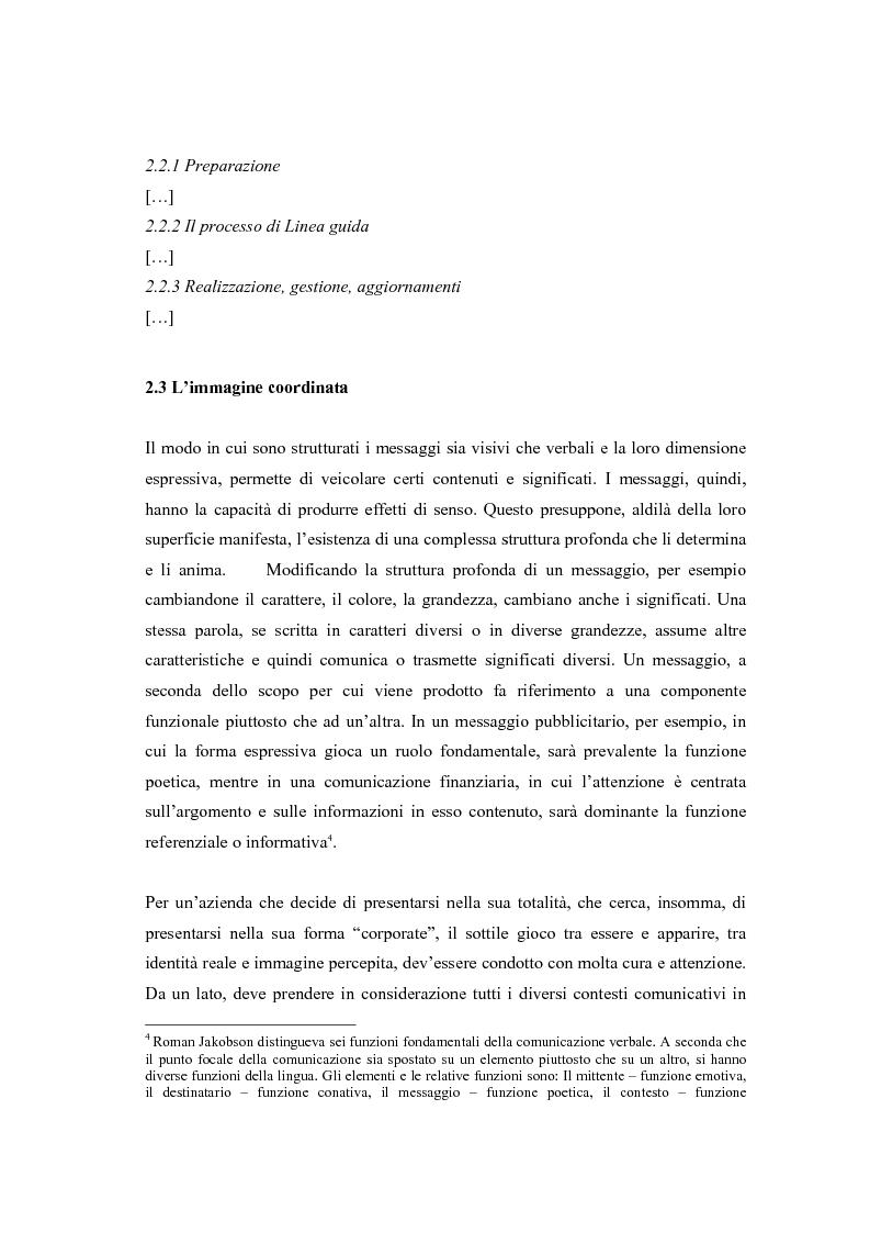 Anteprima della tesi: Comunicazione e l'identità oltre la comunicazione - Proiezioni e riflessioni sulla comunicazione aziendale delle Big Four Società di Consulenza Aziendale (PWC, KPMG, Ernst & Young, Deloitte), Pagina 10