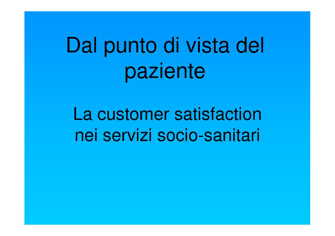 Anteprima della tesi: Dal punto di vista del paziente. La customer satisfaction nei servizi socio-sanitari, Pagina 1