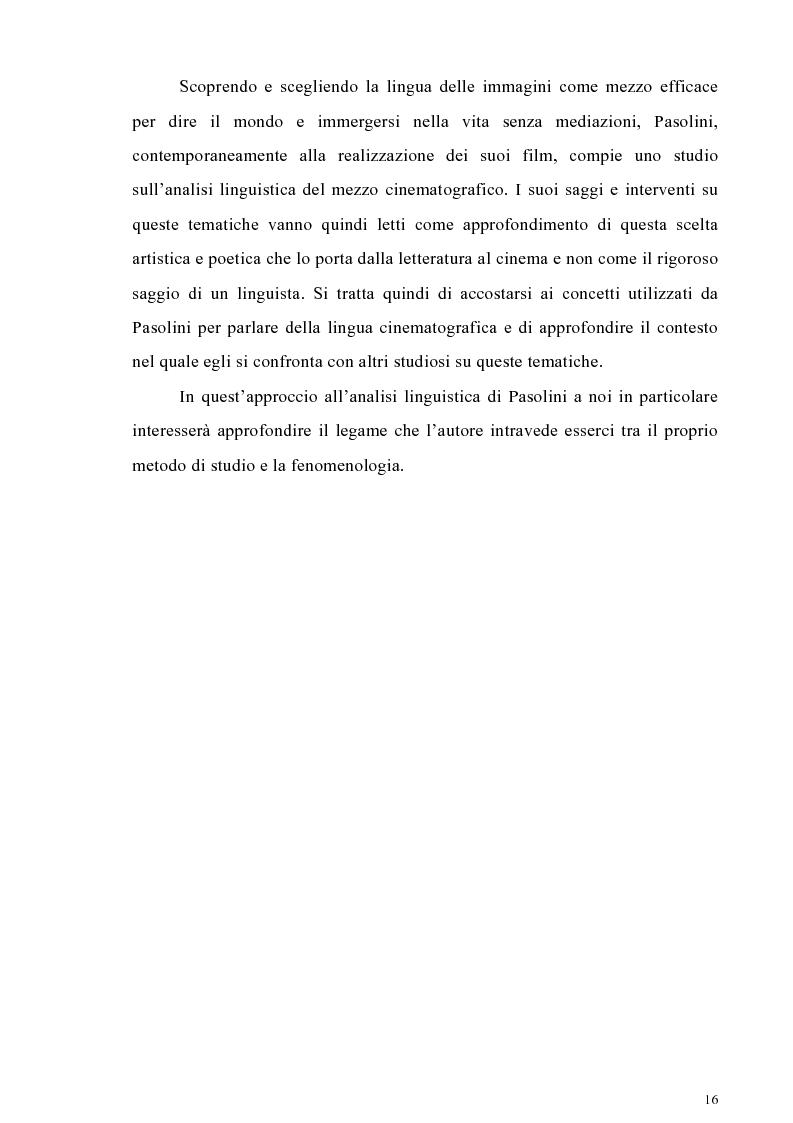 Anteprima della tesi: Il cinema come lingua scritta della realtà. La riflessione di Pier Paolo Pasolini sul linguaggio cinematografico e il suo rapporto con la fenomenologia, Pagina 13