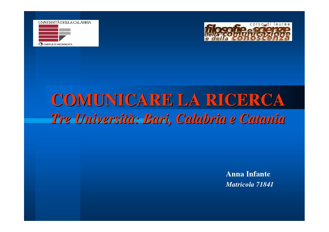 Anteprima della tesi: Comunicare la Ricerca. Tre Università: Bari, Calabria, Catania., Pagina 1