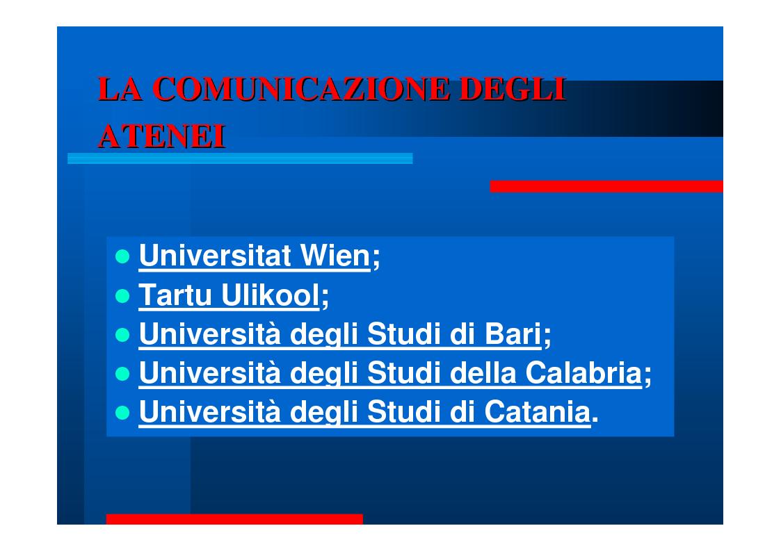 Anteprima della tesi: Comunicare la Ricerca. Tre Università: Bari, Calabria, Catania., Pagina 8