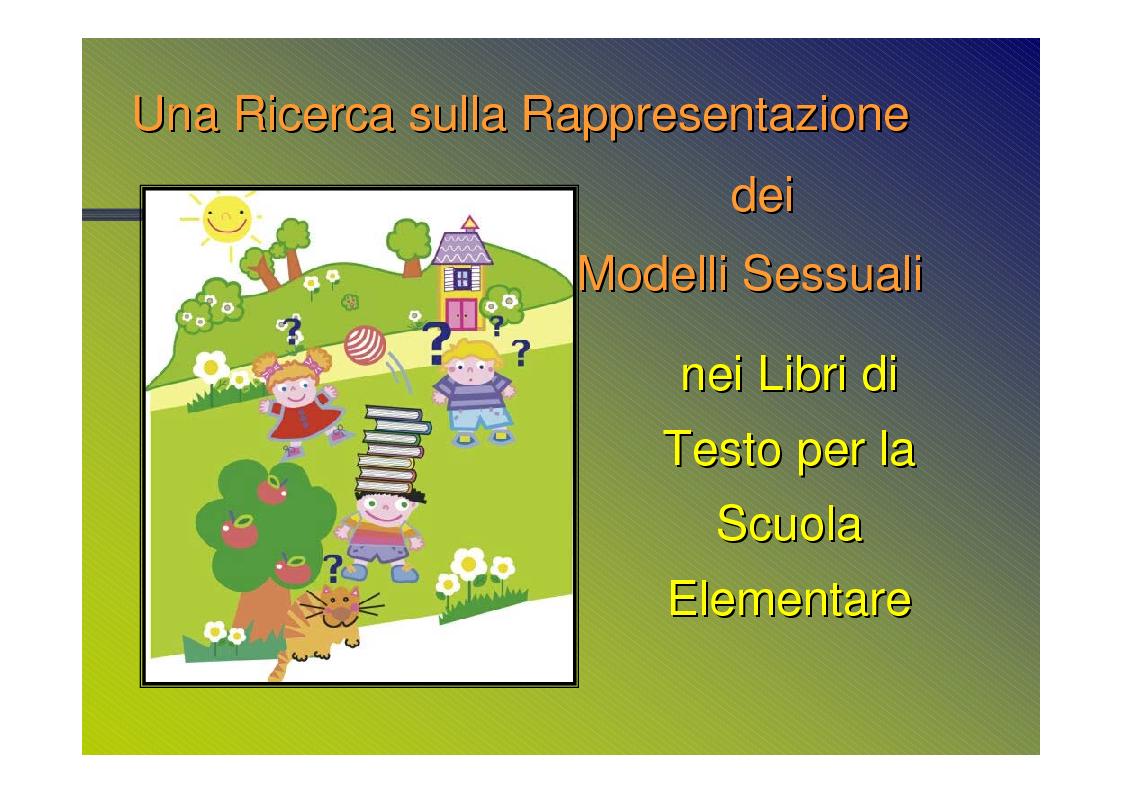 Anteprima della tesi: Genere e socializzazione scolastica. Una ricerca sulla rappresentazione dei modelli sessuali nei libri di testo per la scuola elementare, Pagina 7