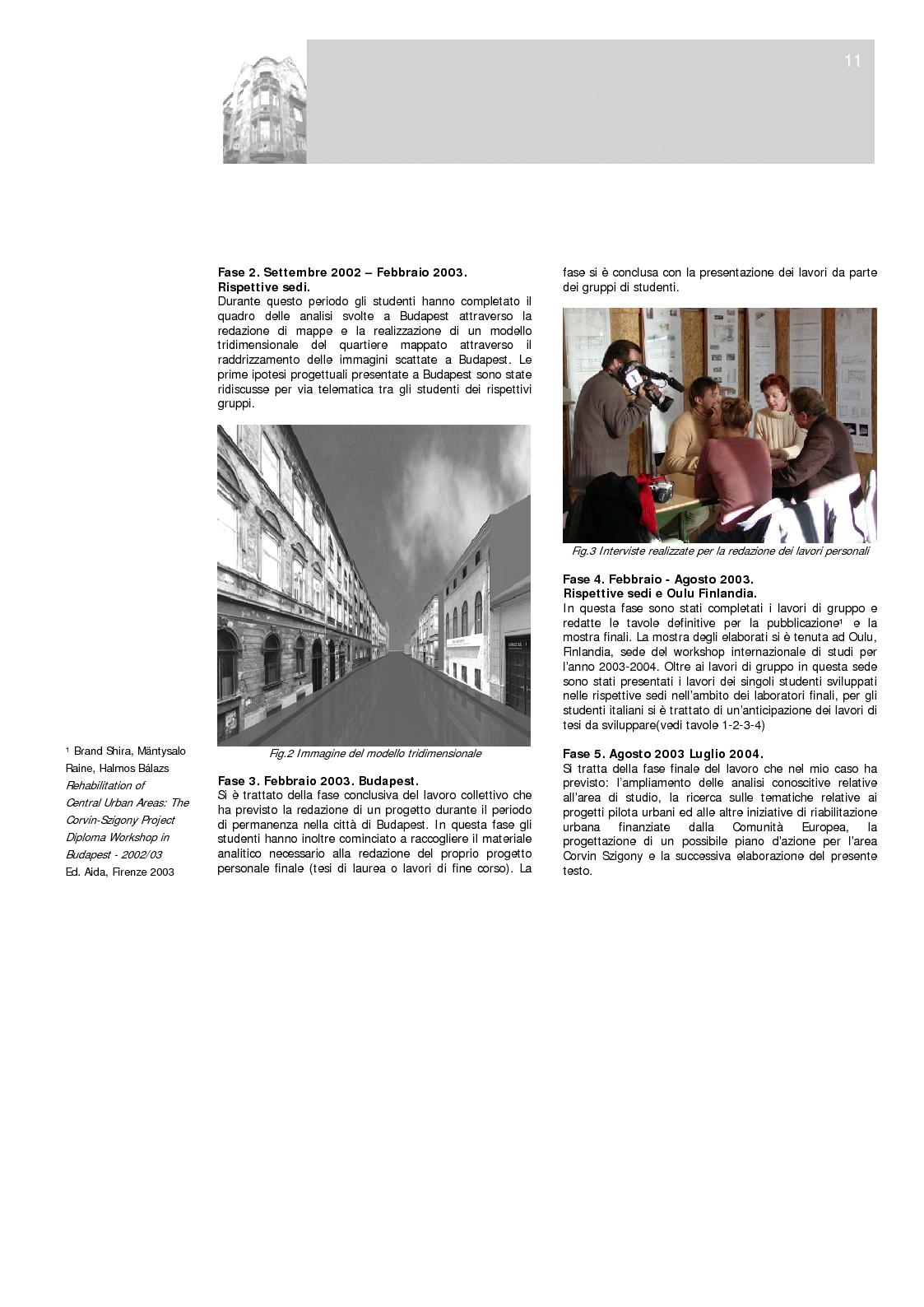 Anteprima della tesi: Strategie di riqualificazione dell'ambiente costruito: Progetto Pilota per l'area Corvin-Szigony a Budapest, Pagina 10
