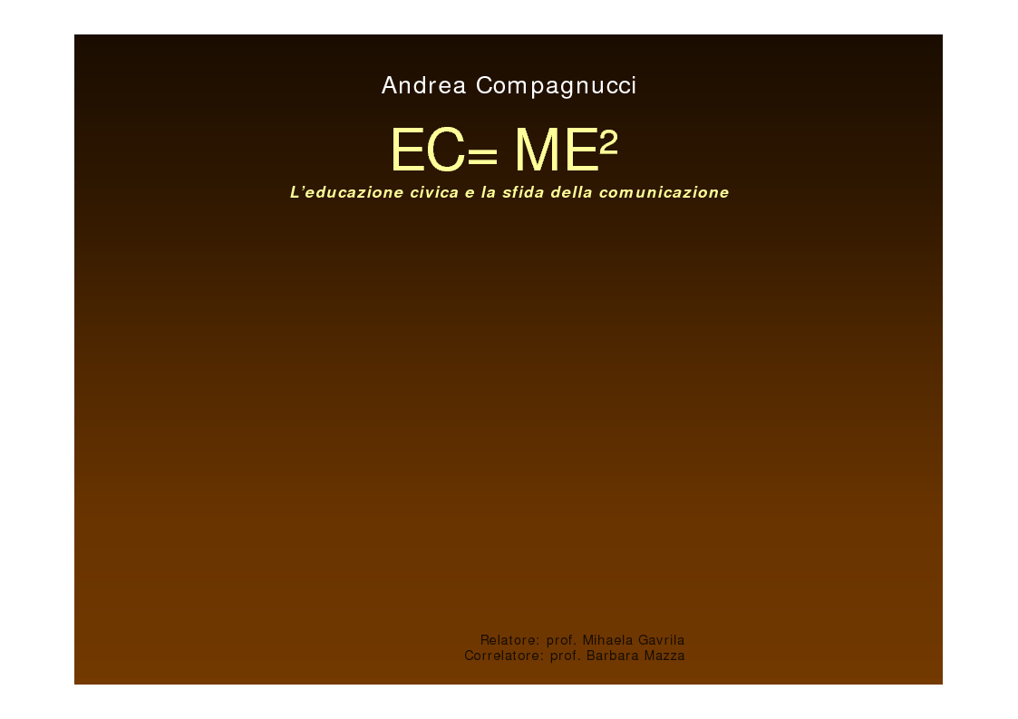 """Anteprima della tesi: EC=ME² """"L'educazione civica e la sfida della comunicazione"""", Pagina 1"""