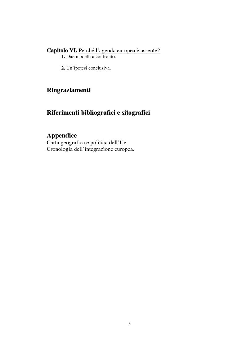 Indice della tesi: I non temi della campagna elettorale europea - le rappresentazioni mediali e politiche dell'istituzione europea, Pagina 3