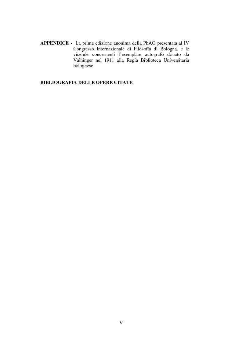 Indice della tesi: Hans Vaihinger (1852-1933) e la 'Philosophie des Als Ob'. Studio storico-genetico, critico e bibliografico sulla teoria finzionistica della conoscenza, Pagina 5