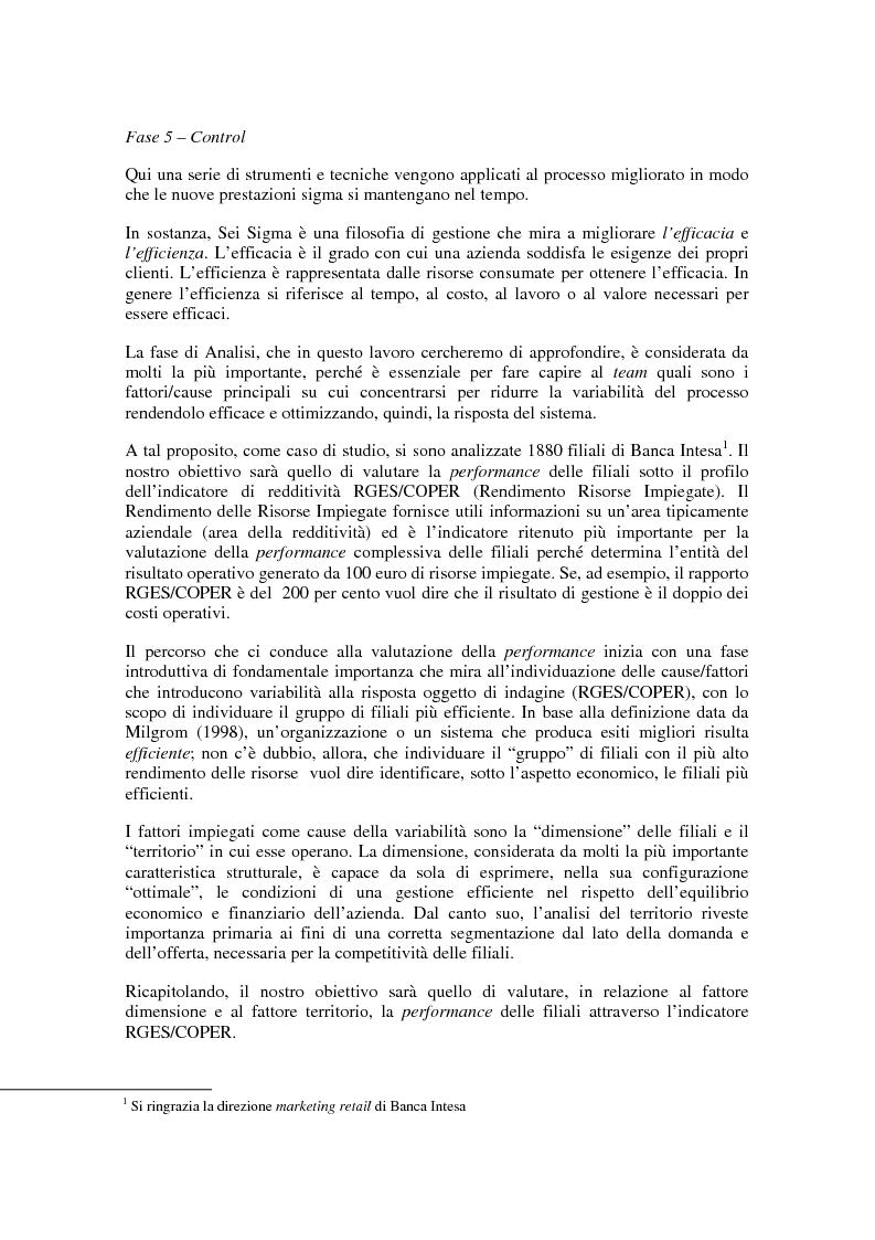 Anteprima della tesi: Un'applicazione delle tecniche del sei sigma in ambito bancario: l'impatto della localizzazione e della dimensione sulla performance delle filiali di Banca Intesa, Pagina 4