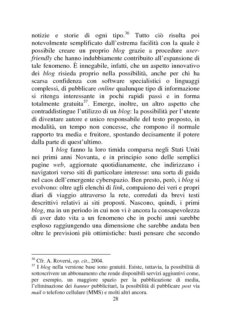 Estratto dalla tesi: Weblog: diari senza lucchetti. Quando l'intimo diviene pubblico.