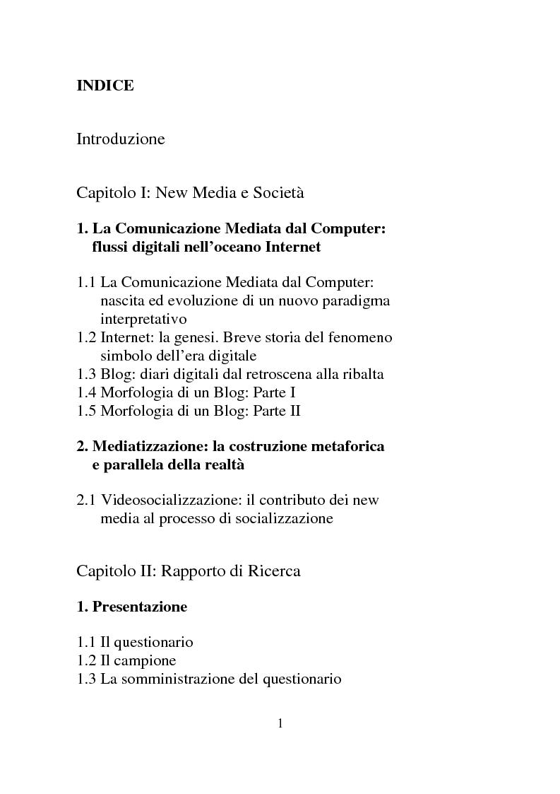 Indice della tesi: Weblog: diari senza lucchetti. Quando l'intimo diviene pubblico., Pagina 1