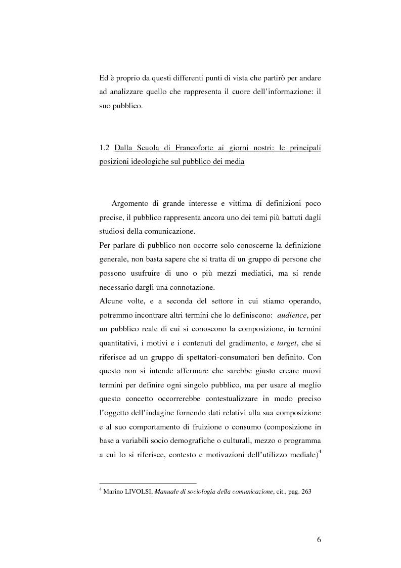 Anteprima della tesi: L'informazione come spettacolo: l'influenza delle tecniche di spettacolarizzazione sulla creazione dell'opinione pubblica e della realtà sociale, Pagina 6