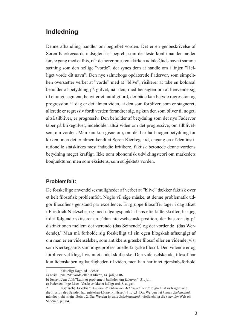 Anteprima della tesi: Begrebet vorden i Afsluttende uvidenskabelig Efterskrift. En model til udfordringen at fange det flygtige i farten hos og med Søren Kierkegaard, Pagina 2