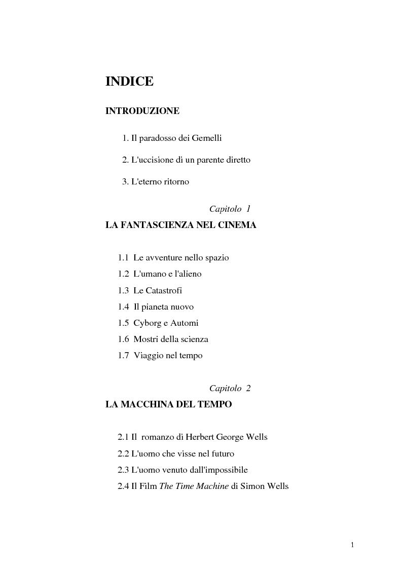 Indice della tesi: Le Proiezioni nel tempo: Il tema della macchina del tempo tra cinema analogico e cinema digitale, Pagina 1