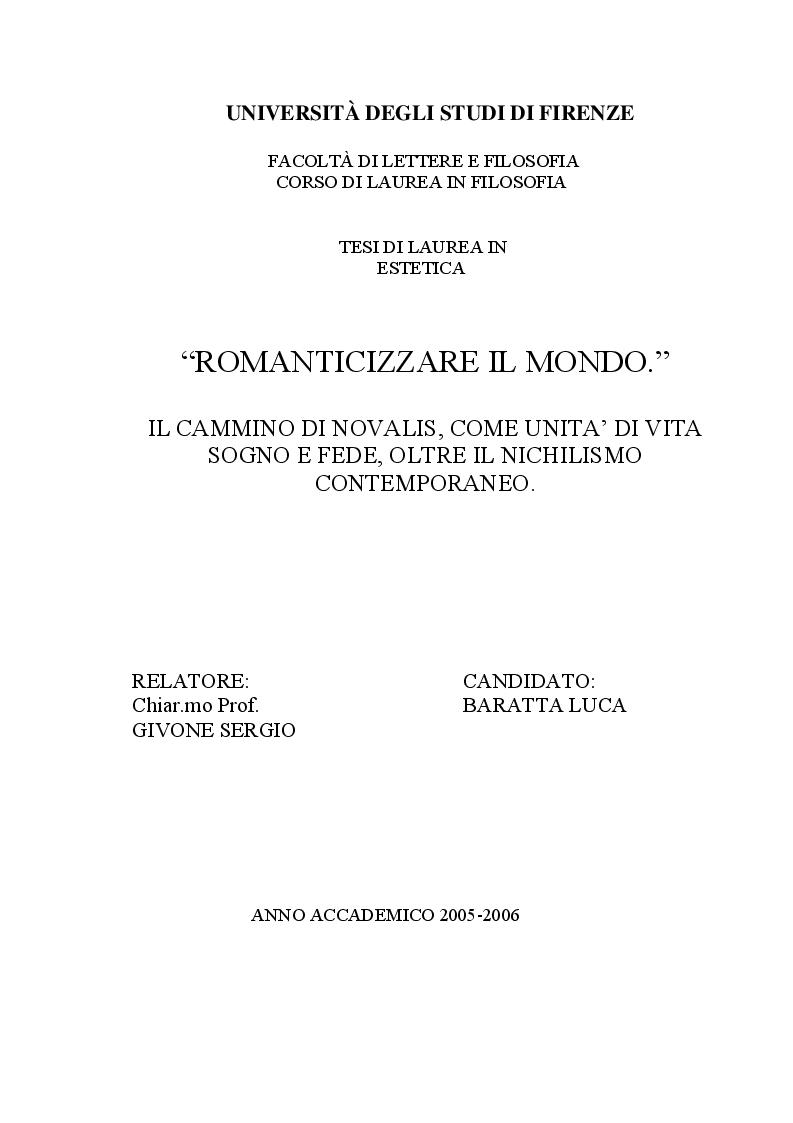 Anteprima della tesi: ''Romanticizzare il mondo''. Il cammino di Novalis come unità di vita sogno e fede, oltre il nichilismo contemporaneo., Pagina 1