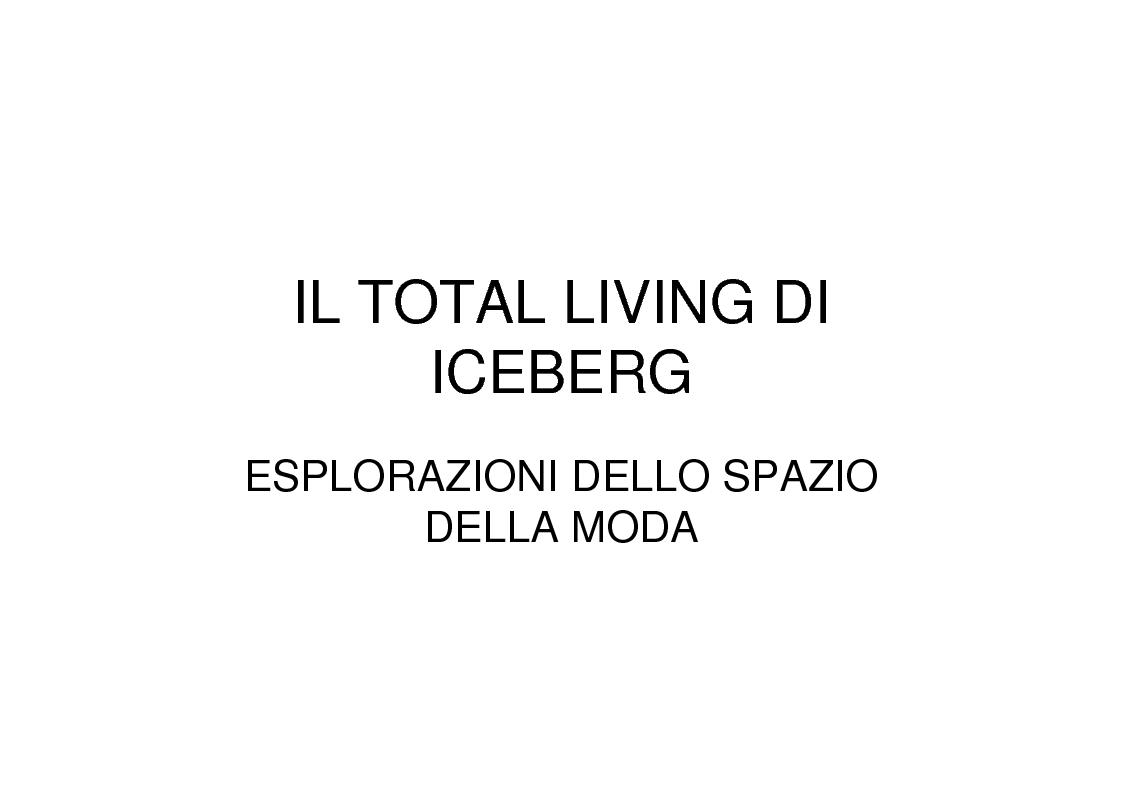 Anteprima della tesi: Il total living di Iceberg. Esplorazioni dello spazio della moda, Pagina 1
