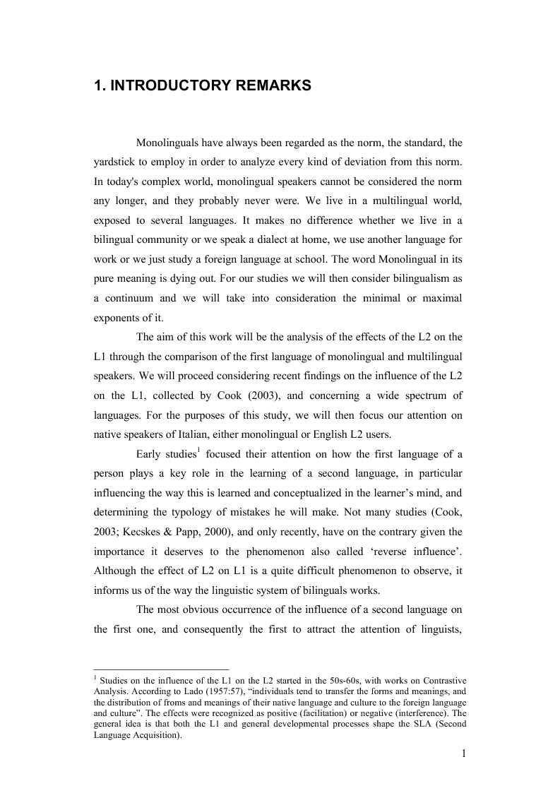 Anteprima della tesi: How the Learning of a Second Language Affects the First Language of an Individual: The Italian of Monolingual and Multilingual Speakers, Pagina 1