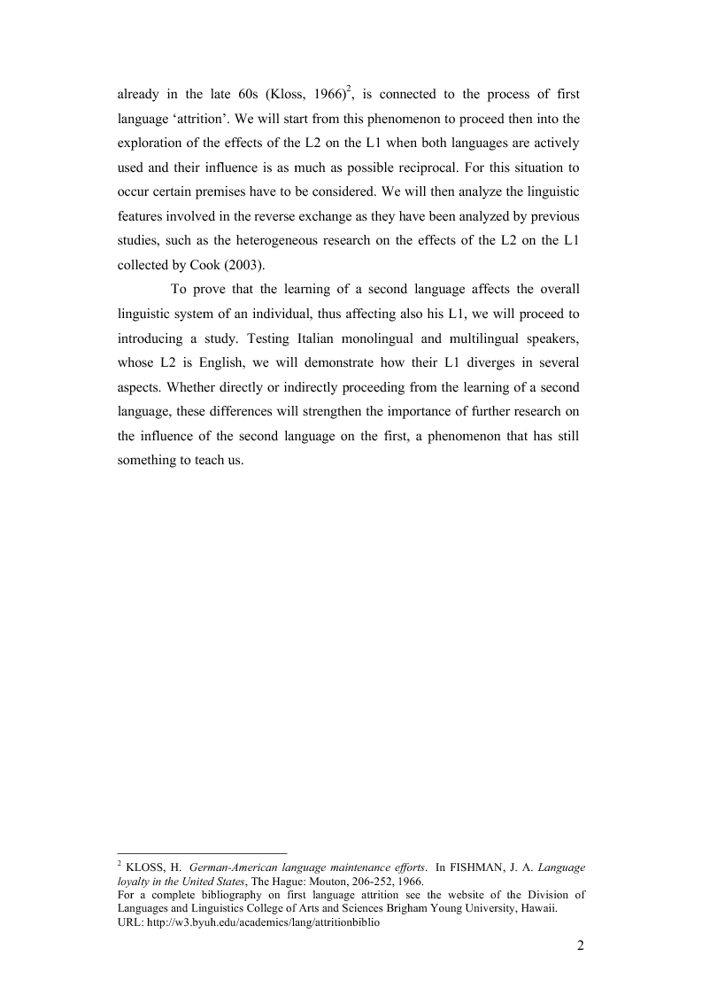 Anteprima della tesi: How the Learning of a Second Language Affects the First Language of an Individual: The Italian of Monolingual and Multilingual Speakers, Pagina 2