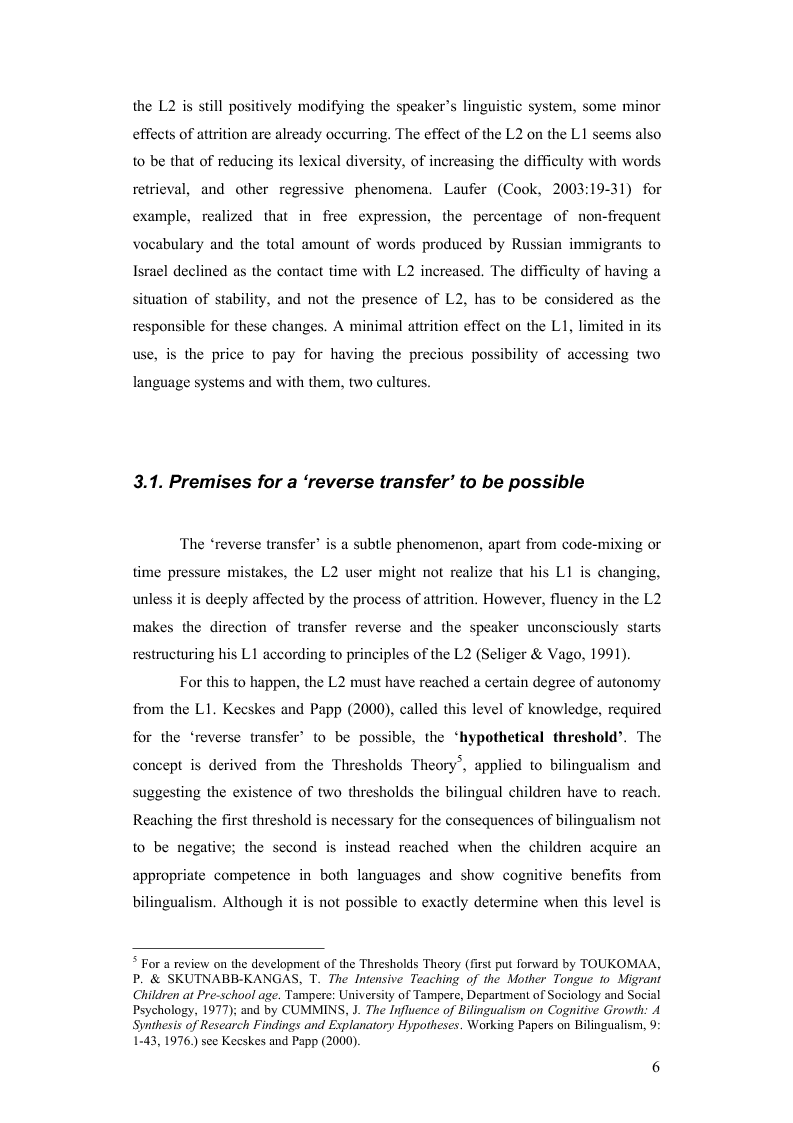 Preview of the thesis: How the Learning of a Second Language Affects the First Language of an Individual: The Italian of Monolingual and Multilingual Speakers, Page 6