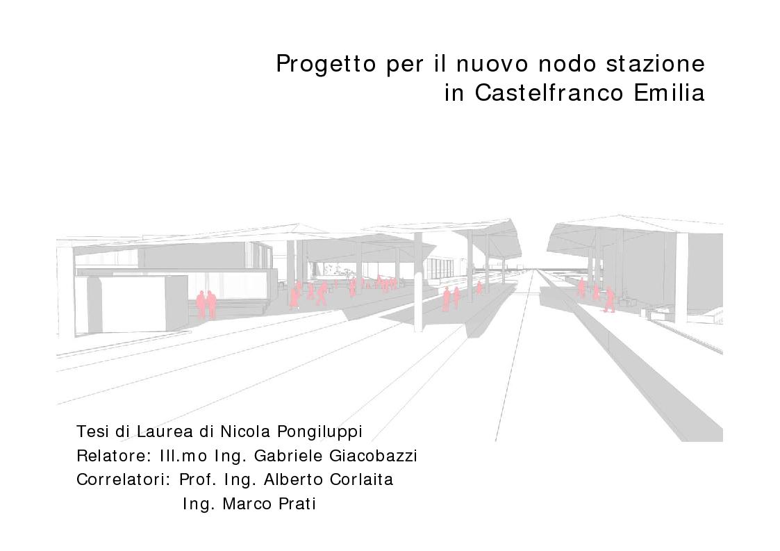 Anteprima della tesi: Progetto per il nuovo nodo stazione in Castelfranco Emilia, Pagina 1