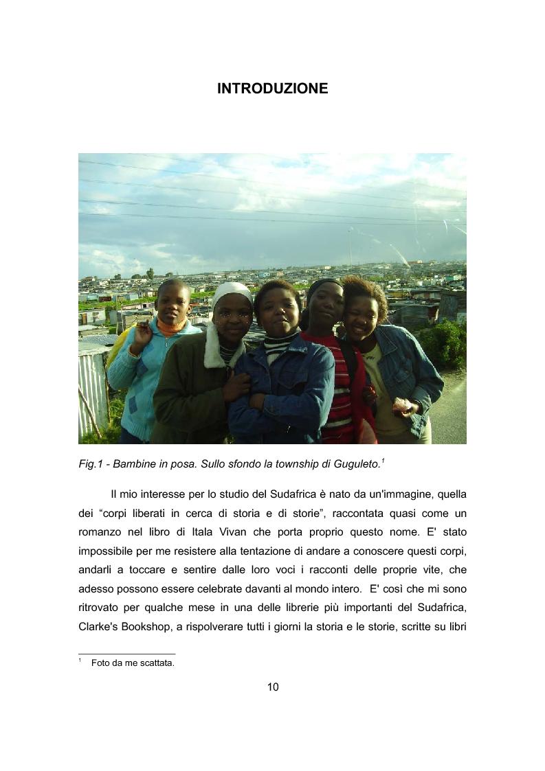 Anteprima della tesi: La rappresentazione del ''sé'' nel nuovo Sudafrica: le storie del passato e il recupero della memoria nei musei sudafricani della resistenza all'apartheid, Pagina 1