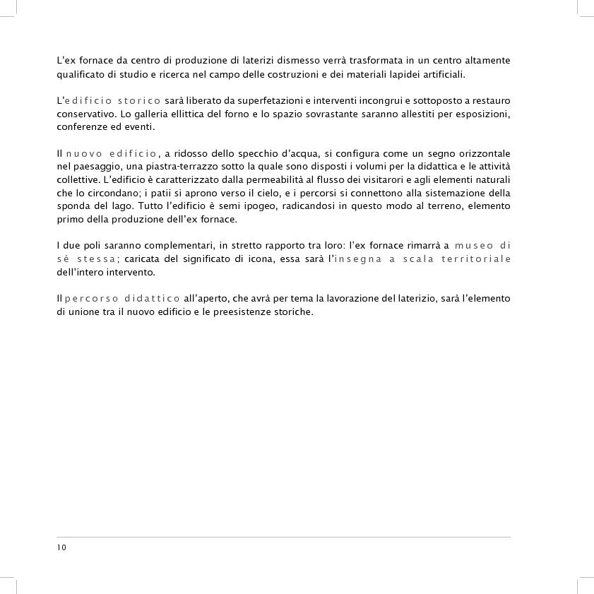 Anteprima della tesi: Valorizzazione dell'area dell'ex fornace Lolli di Fusignano (RA): ipotesi di restauro e allestimento dei reperti industriali e di progetto di un nuovo polo di formazione professionale, Pagina 2