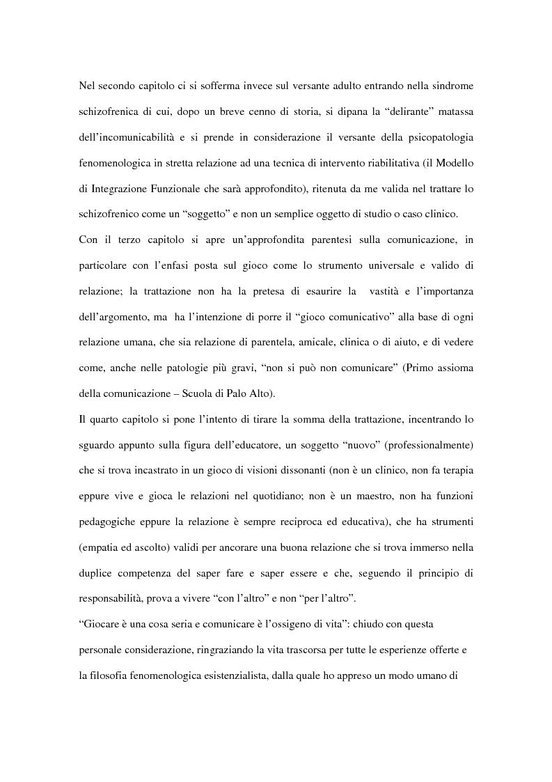 Anteprima della tesi: Comunicare nell'incomunicabilità: il ruolo dell'educatore nell'autismo e nella schizofrenia attraverso il gioco e l'ascolto attivo, Pagina 4