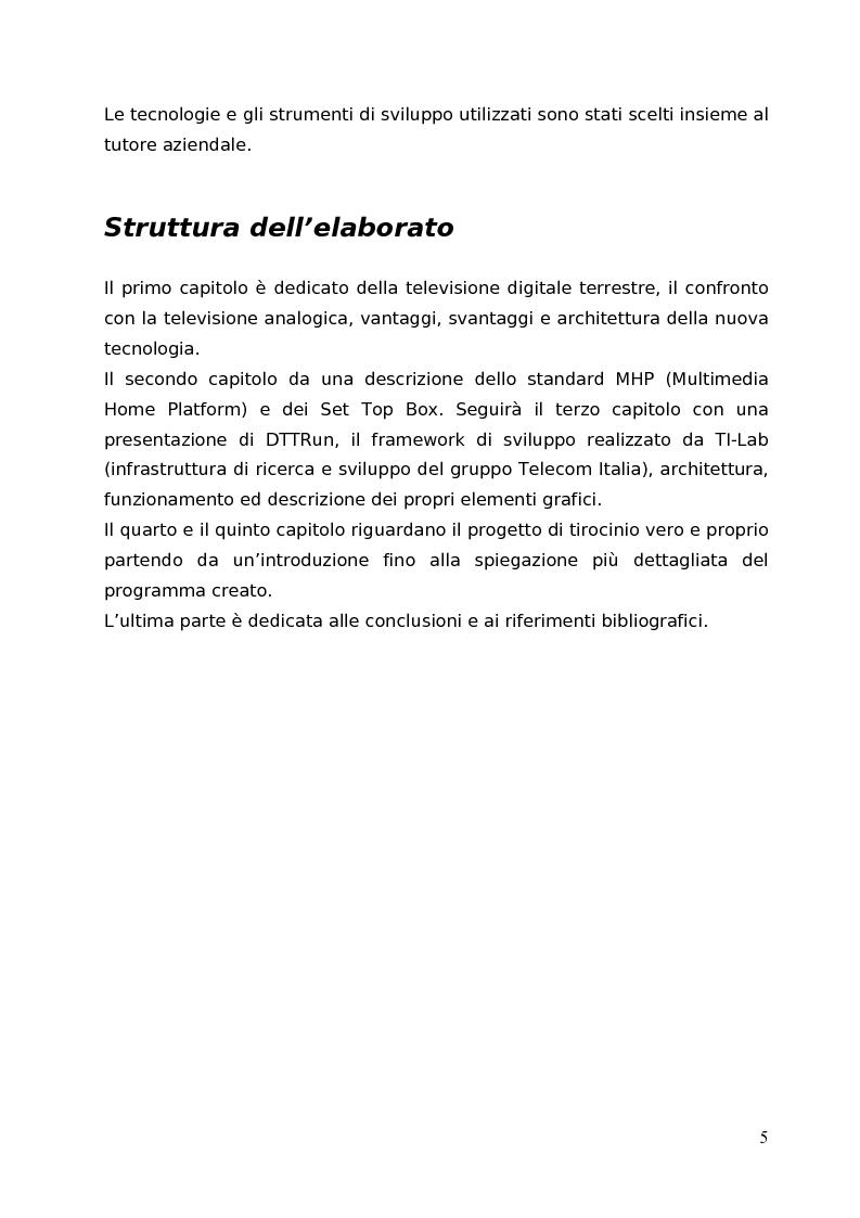Anteprima della tesi: Digitale terrestre (DTT) e servizi informativi. Analisi e sperimentazione delle tecnologie Digital Video Broadcasting (DVB) - Multimedia Home Platform (MHP) per la realizzazione di un bridge automatico per la pubblicazione di contenuti multimediali da Web a Digitale Terrestre, Pagina 3
