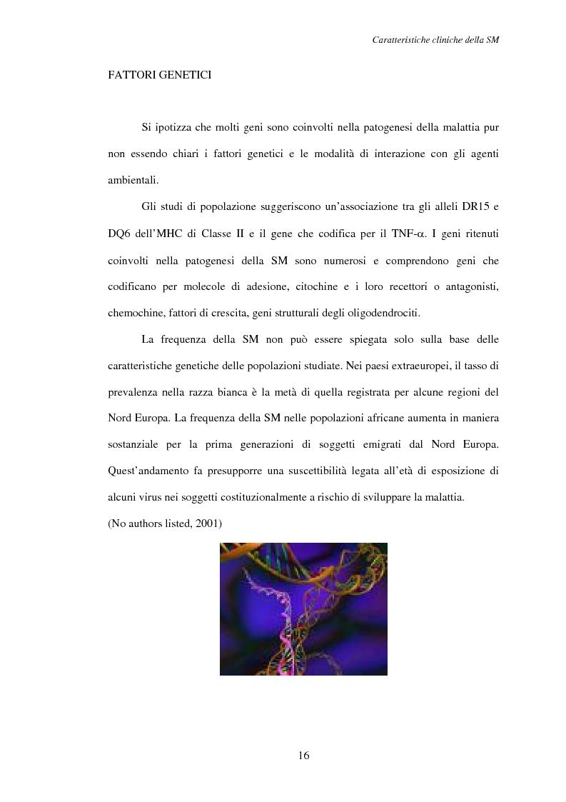 Anteprima della tesi: Aspetti psicosociali nei pazienti affetti da sclerosi multipla - Ruolo dei caregivers e dei supporti esterni. Trattamenti integrati per migliorare la qualità della vita, Pagina 7