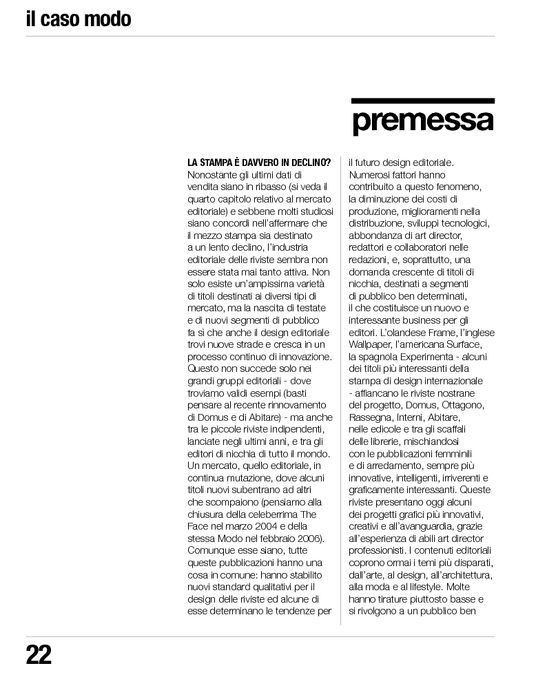 Il caso Modo. Indagine sui processi di contaminazione tra editoria periodica di design e moda per la riprogettazione del...