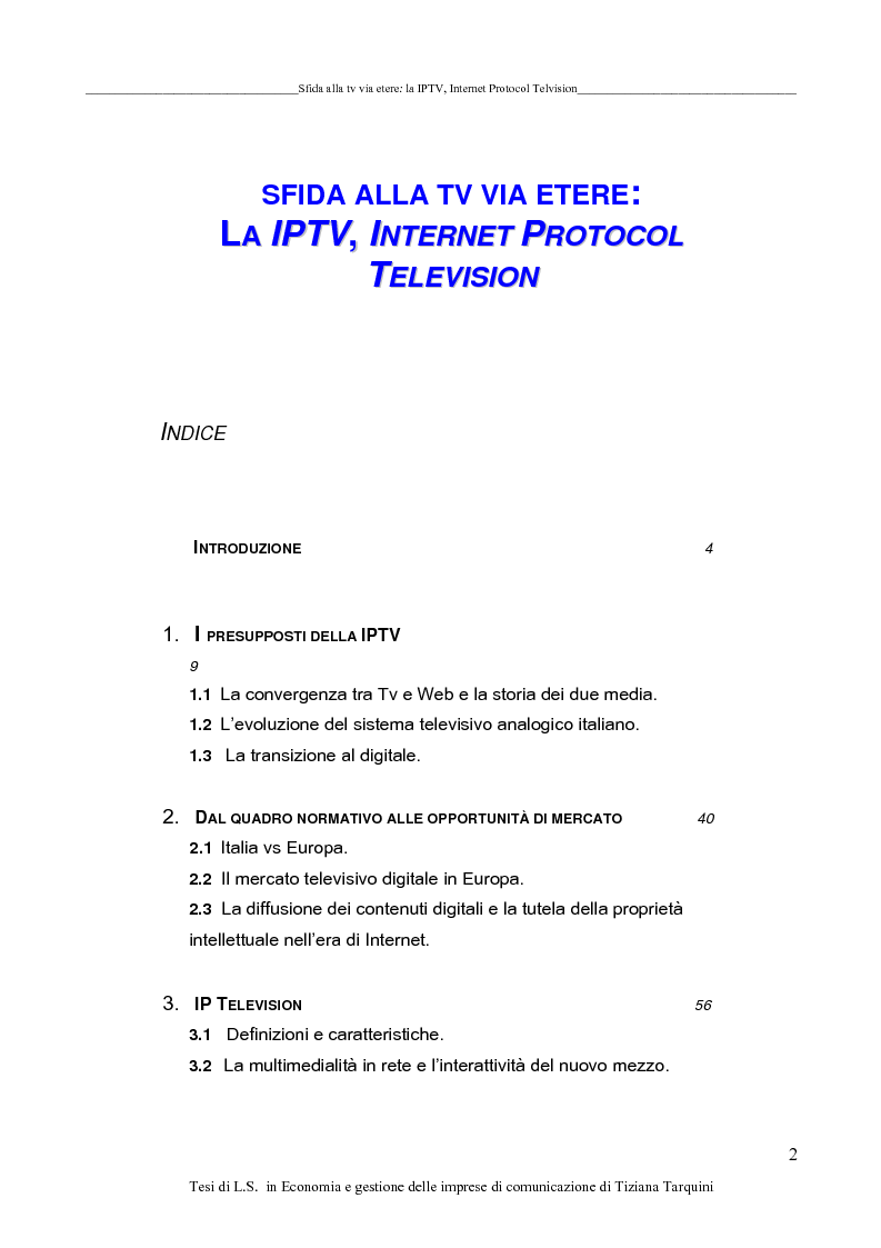 study regarding internet protocol television Research questions and hypotheses i  study the first signpost  or when looking at documents) in developing an interview protocol or guide,.
