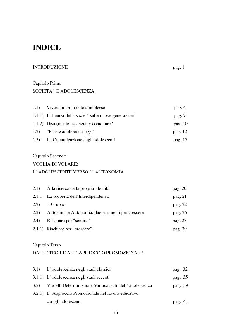Indice della tesi: Gli adolescenti oggi: il ruolo dell'educatore, il caso dell'educativa di strada e il mercato dell'immaginazione, Pagina 1