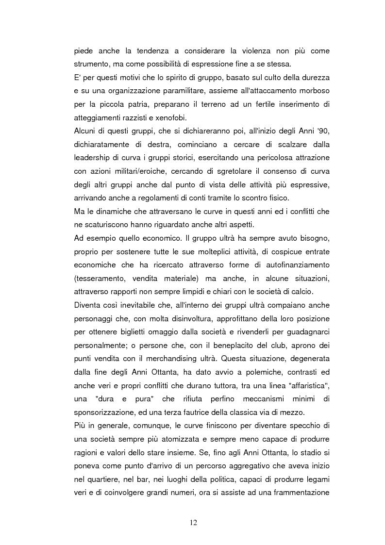 Estratto dalla tesi: Ultrà e comunicazione: analisi dei processi comunicativi che contraddistinguono le tribù da stadio