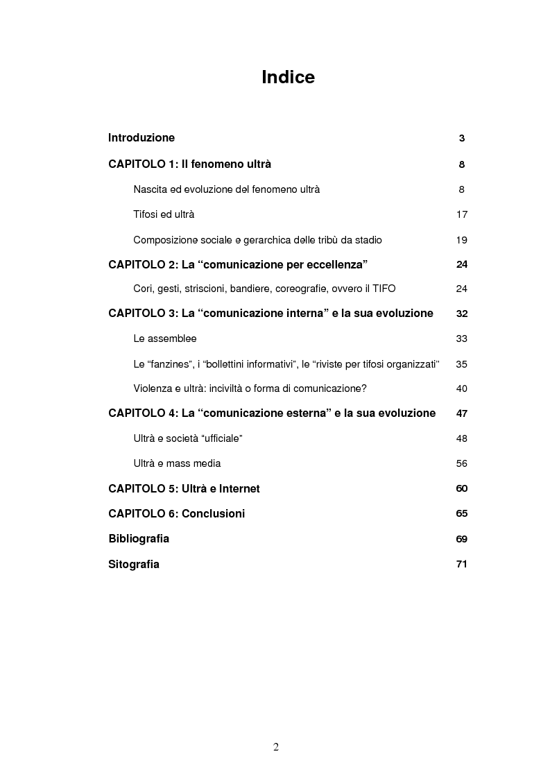 Indice della tesi: Ultrà e comunicazione: analisi dei processi comunicativi che contraddistinguono le tribù da stadio, Pagina 1