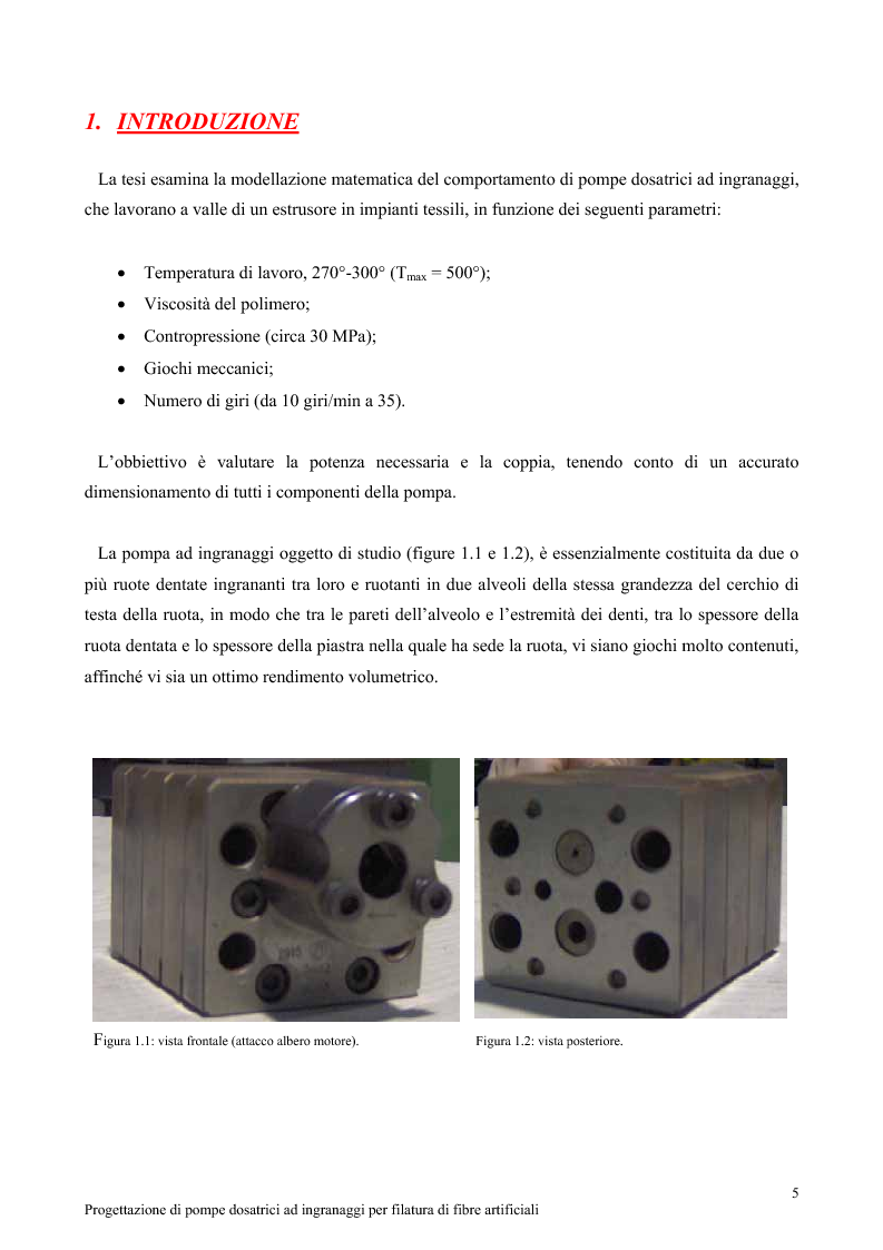 Progettazione di pompe dosatrici ad ingranaggi per filatura di fibre artificiali - Tesi di Laurea