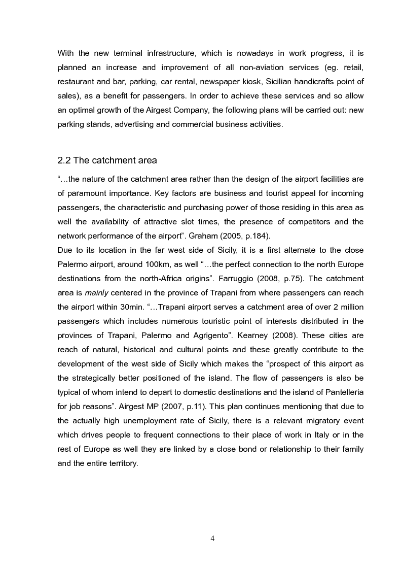 Estratto dalla tesi: Analysis and long term strategy of the secondary south-western airport of Trapani-Birgi