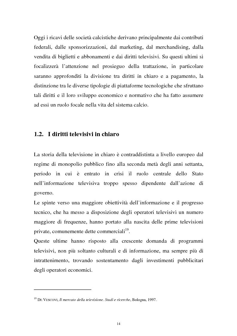 Anteprima della tesi: Diritti televisivi: analisi di un fenomeno che ha cambiato il mondo del calcio, Pagina 11