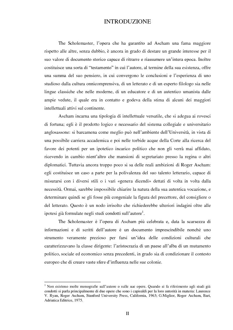 Anteprima della tesi: ''THE SCHOLEMASTER'': Traduzione e cura del trattato sull'educazione dei giovani e sull'insegnamento del latino dell'umanista inglese Roger Ascham, Pagina 2