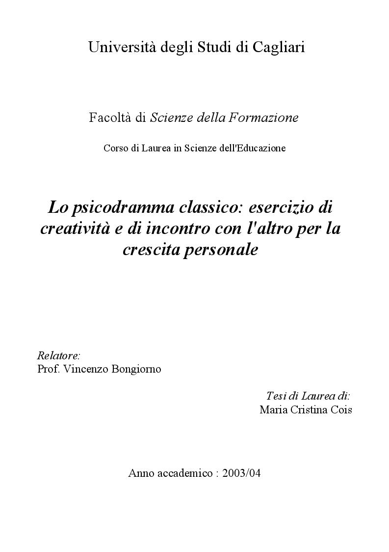 Anteprima della tesi: Lo psicodramma classico: esercizio di creatività e di incontro con l'altro per la crescita personale, Pagina 1