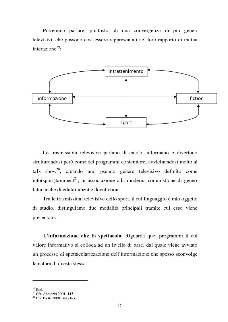 Anteprima della tesi: Il linguaggio della cronaca calcistica in tv: La Domenica Sportiva, Controcampo e Diretta Stadio (2009/2010), Pagina 8