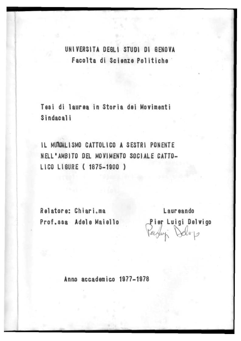Anteprima della tesi: Il Mutualismo Cattolico a Sestri Ponente nell'ambito del Movimento Sociale Cattolico Ligure (1875-1900), Pagina 1