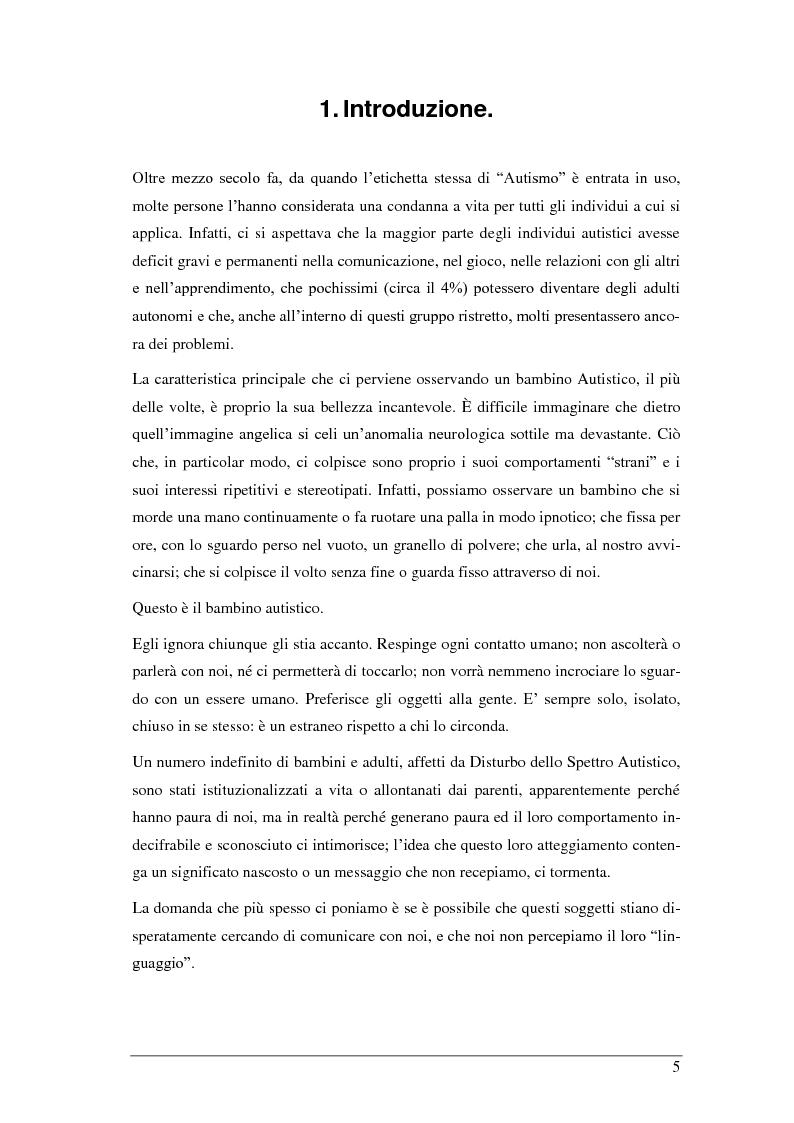 Anteprima della tesi: L'autismo infantile: intervento comportamentale precoce e integrazione scolastica per il bambino autistico e/o con disturbo pervasivo dello sviluppo, Pagina 1