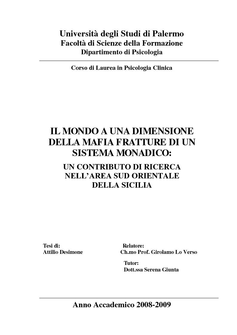 Anteprima della tesi: Il mondo a una dimensione della mafia fratture di un sistema monadico: un contributo di ricerca nell'area sud orientale della Sicilia, Pagina 1