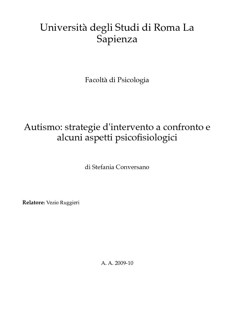 Anteprima della tesi: Autismo: strategie d'intervento a confronto e alcuni aspetti psicofisiologici, Pagina 1