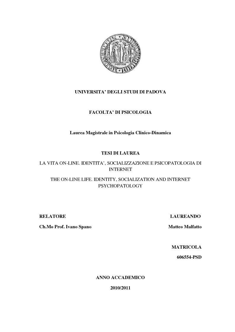 Anteprima della tesi: La vita on-line. Identità, socializzazione e psicopatologia di Internet, Pagina 1
