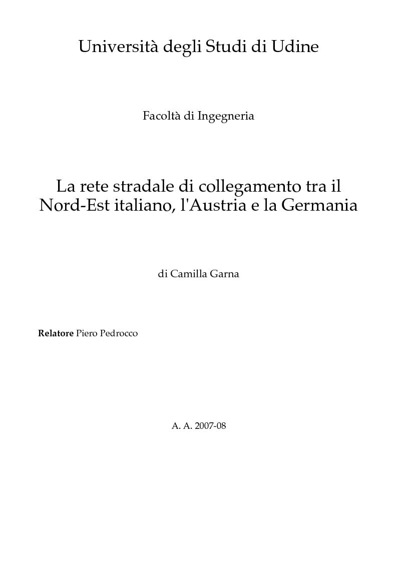 Anteprima della tesi: La rete stradale di collegamento tra il Nord-Est italiano, l'Austria e la Germania, Pagina 1