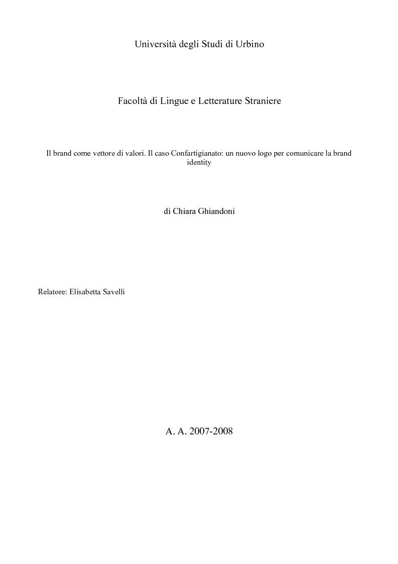 Anteprima della tesi: Il brand come vettore di valori. Il caso Confartigianato: un nuovo logo per comunicare la brand identity, Pagina 1