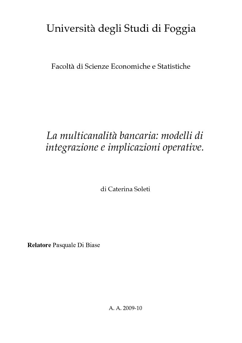 Anteprima della tesi: La multicanalità bancaria: modelli di integrazione e implicazioni operative, Pagina 1