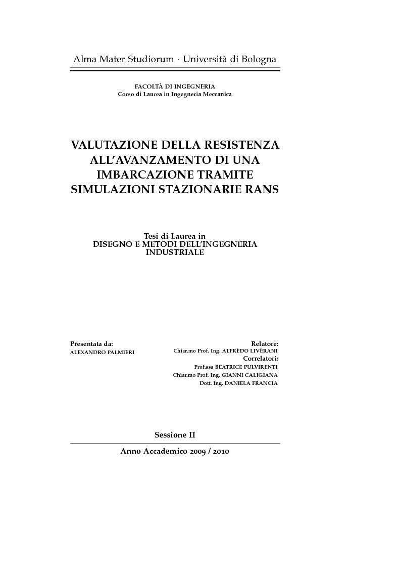 Anteprima della tesi: Valutazione della resistenza all'avanzamento di una imbarcazione tramite simulazioni stazionarie RANS, Pagina 1