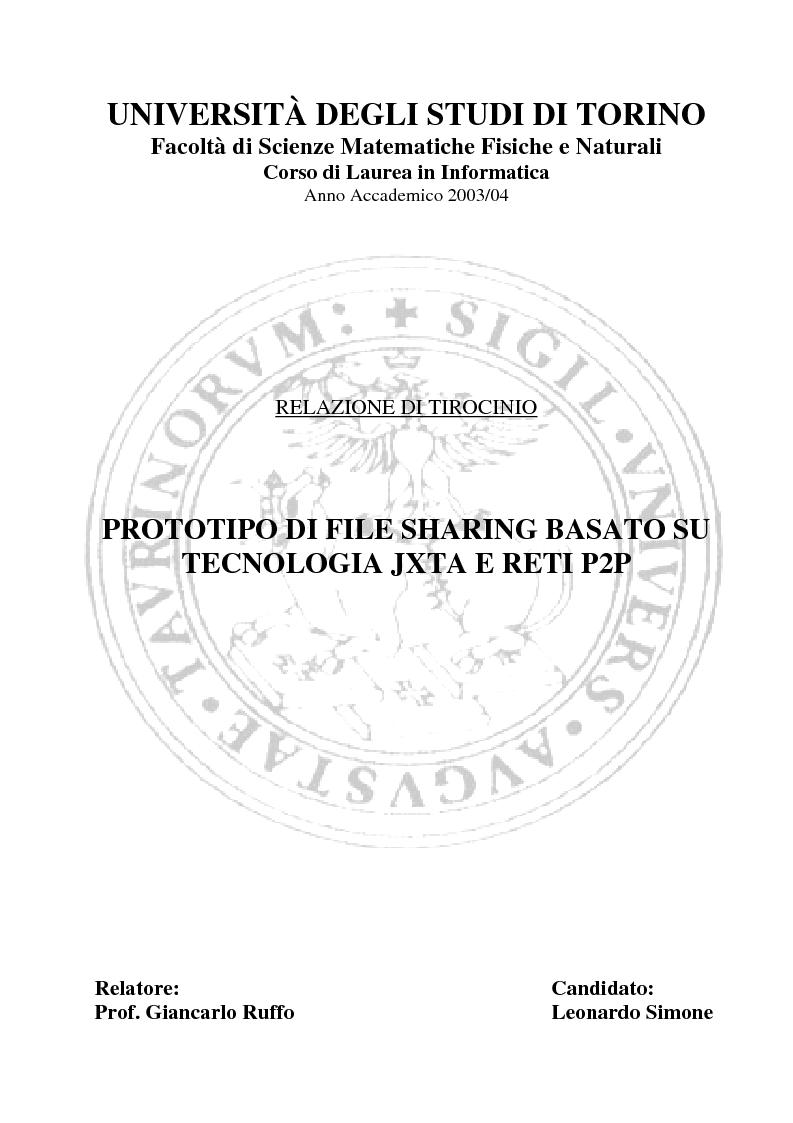 Anteprima della tesi: Prototipo di file sharing basato su tecnologia JXTA e reti Peer-to-Peer, Pagina 1